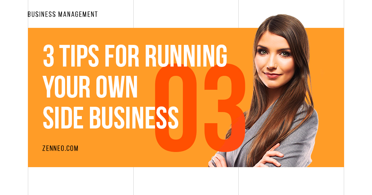 3-tips-for-running-your-own-side-business
